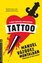 Tattoo ebook by Manuel Vazquez Montalban,Nick Caistor
