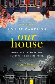 Our House ebook by Louise Candlish