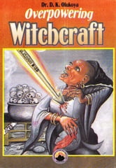 Overpowering Witchcraft ebook by Dr. D. K. Olukoya
