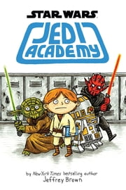 Star Wars: Jedi Academy ebook by Jeffrey Brown