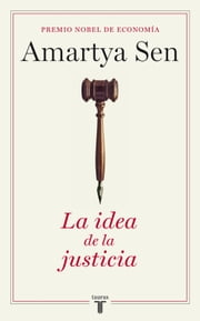 La idea de la justicia ebook by Amartya Sen