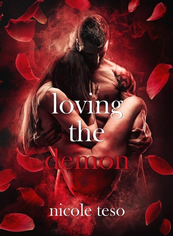 Loving the demon ebook by Nicole Teso