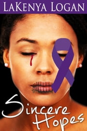 Sincere Hopes ebook by LaKenya Logan