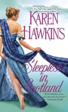 Sleepless in Scotland ebook by Karen Hawkins