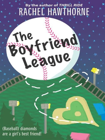 The Boyfriend League ebook by Rachel Hawthorne
