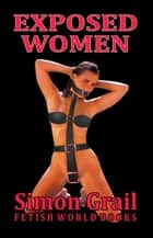 Exposed Women ebook by