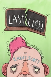 Last Class ebook by Emkay Scott