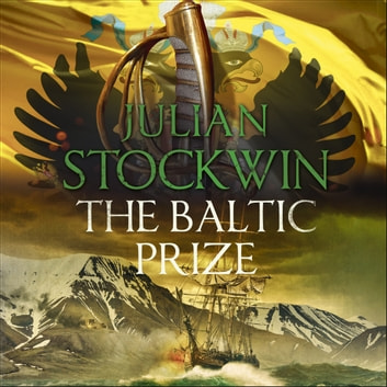 The Baltic Prize - Thomas Kydd 19 audiobook by Julian Stockwin
