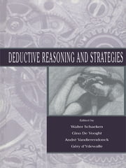 Deductive Reasoning and Strategies ebook by Walter Schaeken,Gino De Vooght,Andr' Vandierendonck,G'ry d'Ydewalle,Gery d'Ydewalle