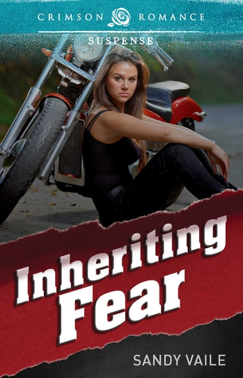 Inheriting Fear ebook by Sandy Vaile