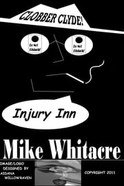 Injury Inn ebook by Mike Whitacre