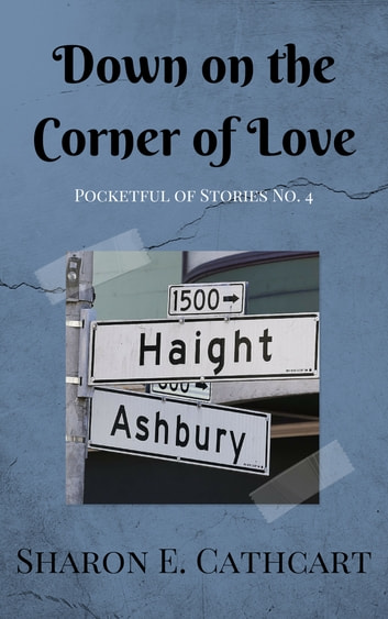 Down on the Corner of Love ebook by Sharon E. Cathcart