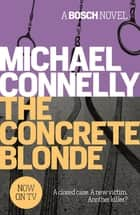 The Concrete Blonde ebook by Michael Connelly