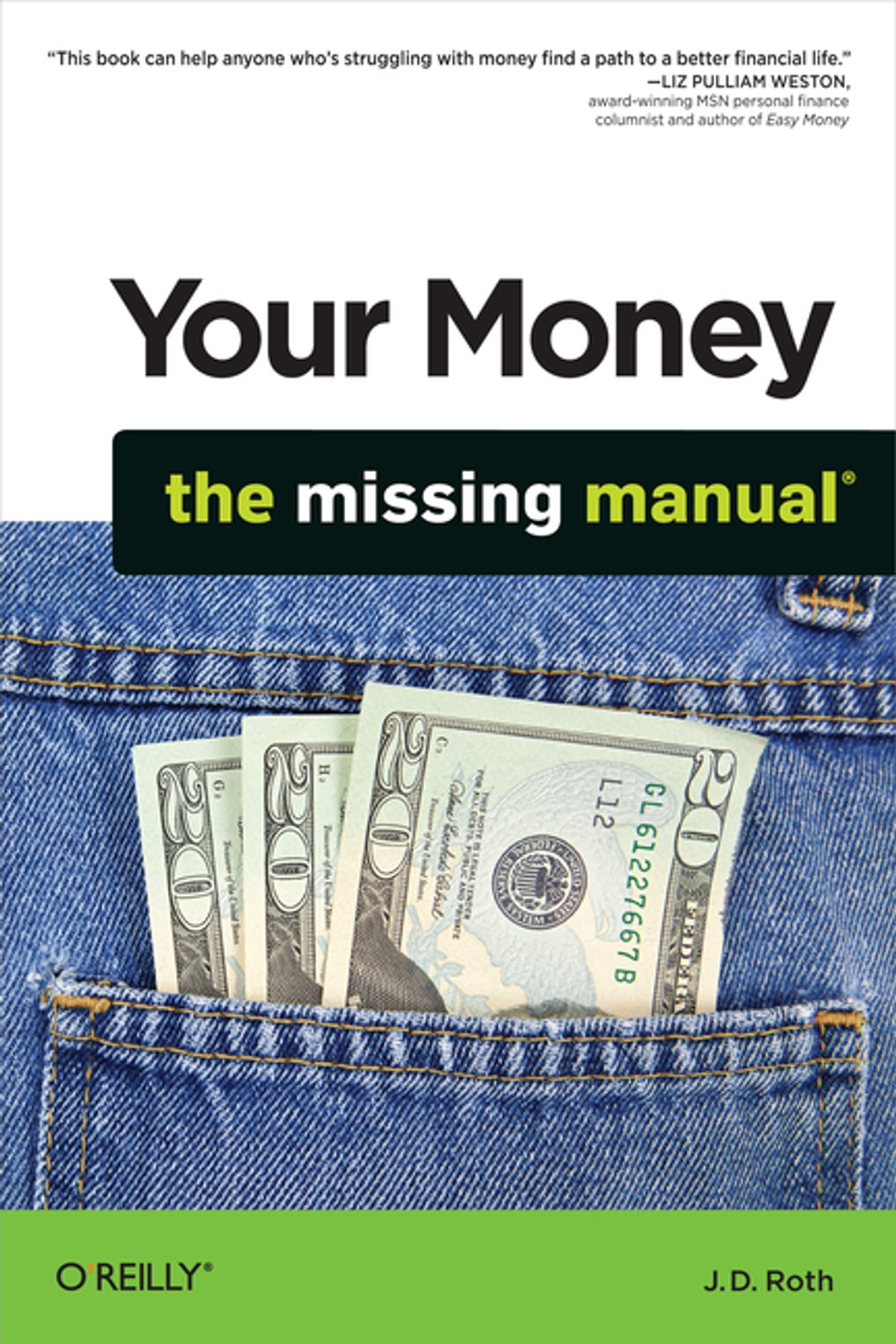 Your Money: The Missing Manual eBook by J.D. Roth - 9781449388881 | Rakuten  Kobo United States