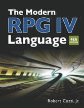 The Modern RPG IV Language ebook by Robert Cozzi Jr.