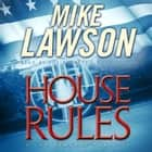 House Rules - A Joe DeMarco Thriller audiobook by Mike Lawson