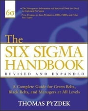The Six Sigma Handbook, Revised and Expanded ebook by Pyzdek, Thomas