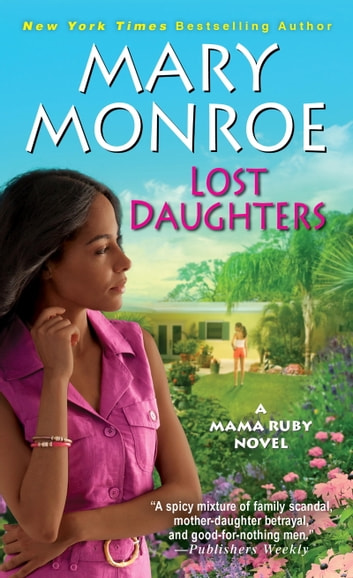 Lost daughters ebook di mary monroe 9780758294685 rakuten kobo lost daughters ebook by mary monroe fandeluxe Image collections