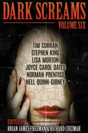 Dark Screams: Volume Six ebook by Stephen King,Norman Prentiss,Joyce Carol Oates
