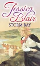 Storm Bay ebook by Jessica Blair