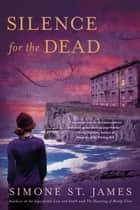 Silence for the Dead ebook by Simone St. James
