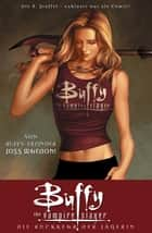 Buffy The Vampire Slayer, Staffel 8, Band 1 - Die Rückkehr der Jägerin ebook by Joss Whedon, Georges Jeanty