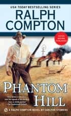 Phantom Hill ebook by Ralph Compton, Carlton Stowers