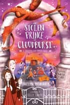 The Stolen Prince of Cloudburst ebook by