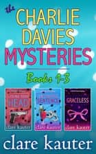 The Charlie Davies Mysteries Books 1-3 ebook by