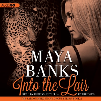 Into the Lair audiobook by Maya Banks