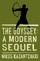 The Odyssey ebook by Nikos Kazantzakis