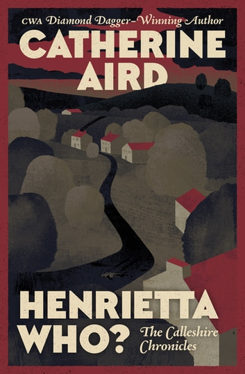 Henrietta Who? ebook by Catherine Aird