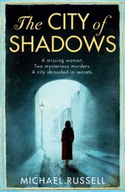 The City of Shadows ebook by Michael Russell