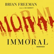 Immoral audiobook by Brian Freeman