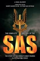 Complete History of the SAS ebook by Nigel McCrery, Barry Davies