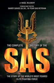 Complete History of the SAS ebook by Nigel McCrery,Barry Davies