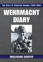 Wehrmacht Diary ebook by Wolfgang Cooper