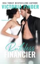 Ruthless Financier ebook by Victoria Pinder