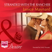 Stranded With The Rancher audiobook by Janice Maynard
