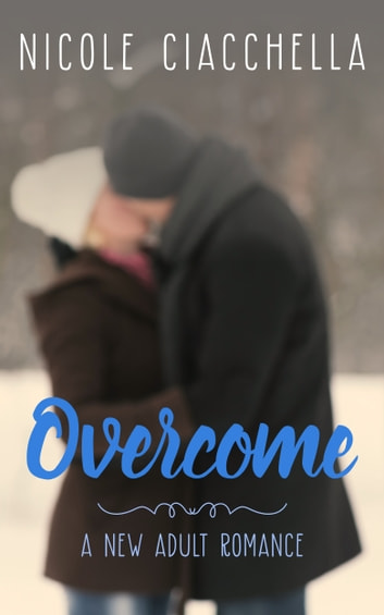 Overcome ebook by Nicole Ciacchella