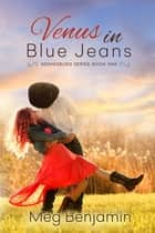 Venus in Blue Jeans ebook by Meg Benjamin