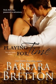 Playing for Time ebook by Barbara Bretton