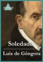 Soledades ebook by Luis de  Góngora
