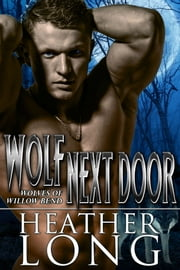 Wolf Next Door ebook by Heather Long