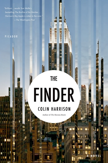 The Finder - A Novel ebook by Colin Harrison