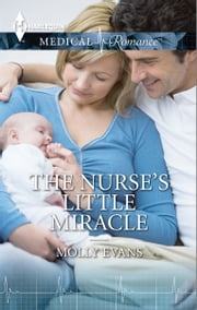 The Nurse's Little Miracle ebook by Molly Evans