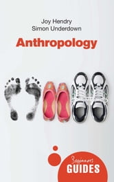 Anthropology - A Beginner's Guide ebook by Joy Hendry,Jane Urquhart