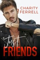 Just Friends ebook by