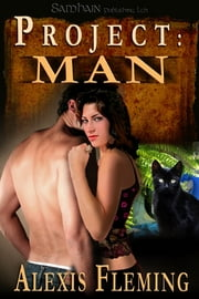 Project: Man ebook by Alexis Fleming