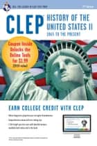 CLEP History of the U.S. II w/ Online Practice Exams ebook by Lynn E. Marlowe